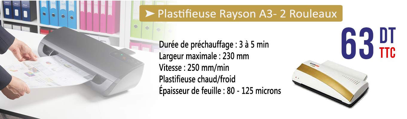 Plastifieuse Rayson A3- 2 Rouleaux