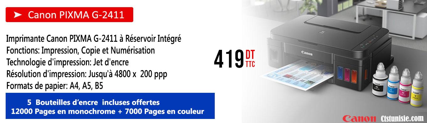 Cliquez Ici , Pour découvrir l'Imprimante Canon PIXMA G-2411 à Réservoir Intégré